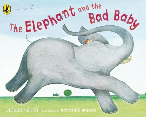 The Elephant and the Bad Baby (Board book)