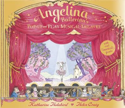 Angelina Ballerina: Pop-up and Play Musical Theatre - Angelina Ballerina (Hardback)