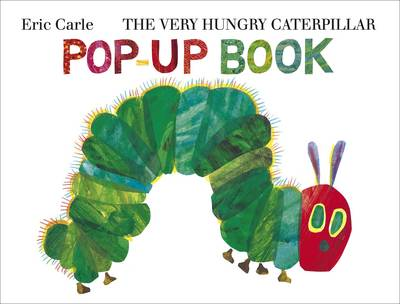 The Very Hungry Caterpillar Pop-Up Book - The Very Hungry Caterpillar (Hardback)