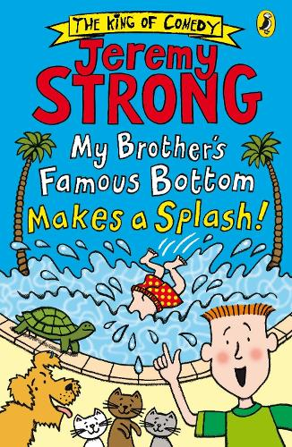 My Brother's Famous Bottom Makes a Splash! - My Brother's Famous Bottom (Paperback)