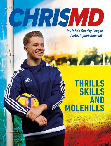 Thrills, Skills and Molehills: The Beautiful Game? (Paperback)