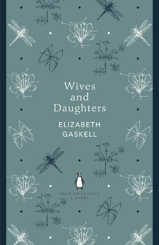 Wives and Daughters - The Penguin English Library (Paperback)