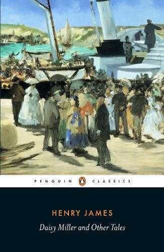 Daisy Miller and Other Tales (Paperback)