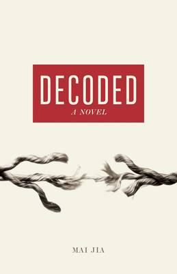 Decoded: A Novel (Hardback)