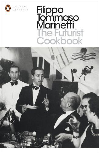 The Futurist Cookbook - Penguin Modern Classics (Paperback)