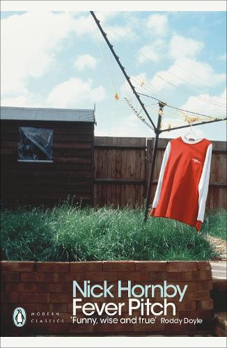 Fever Pitch - Penguin Modern Classics (Paperback)