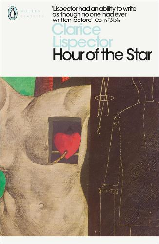 Hour of the Star - Penguin Modern Classics (Paperback)