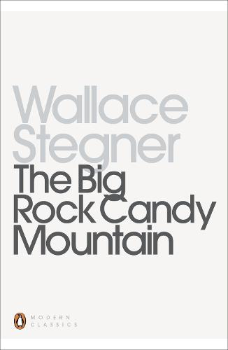 The Big Rock Candy Mountain - Penguin Modern Classics (Paperback)