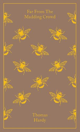 Far from the Madding Crowd - Penguin Clothbound Classics (Hardback)