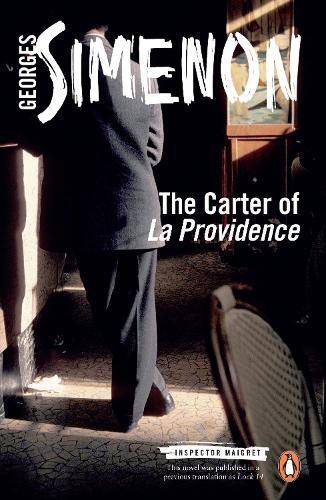 The Carter of 'La Providence': Inspector Maigret #4 - Inspector Maigret (Paperback)