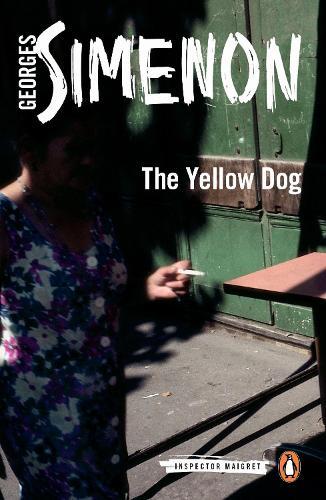 The Yellow Dog: Inspector Maigret #5 - Inspector Maigret (Paperback)