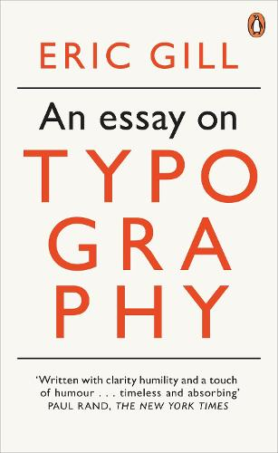 An Essay on Typography - Penguin Modern Classics (Paperback)