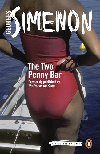 The Two-Penny Bar: Inspector Maigret #11 - Inspector Maigret (Paperback)