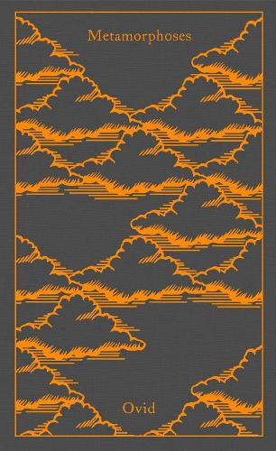 Metamorphoses - Penguin Clothbound Classics (Hardback)