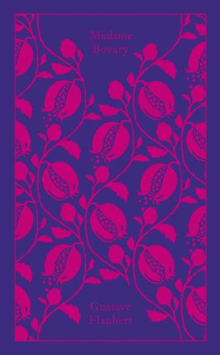 Madame Bovary - Penguin Clothbound Classics (Hardback)