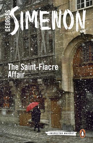 The Saint-Fiacre Affair: Inspector Maigret #13 - Inspector Maigret (Paperback)