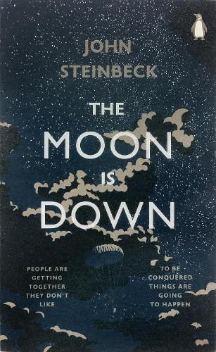 The Moon is Down - Penguin Modern Classics (Paperback)