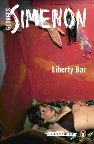 Liberty Bar: Inspector Maigret #17 - Inspector Maigret (Paperback)