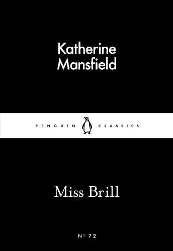 Miss Brill - Penguin Little Black Classics (Paperback)
