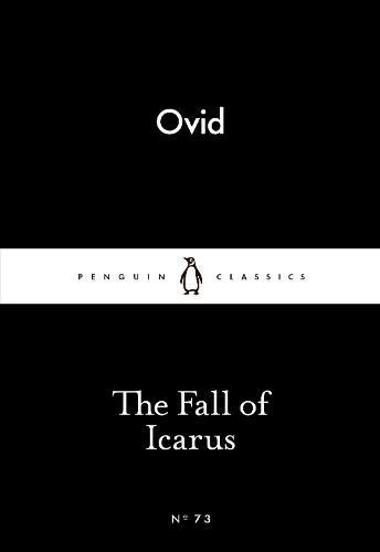 The Fall of Icarus - Penguin Little Black Classics (Paperback)