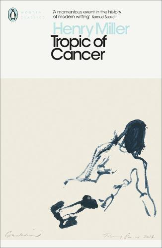Tropic of Cancer - Penguin Modern Classics (Paperback)
