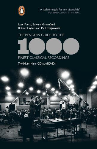 The Penguin Guide to the 1000 Finest Classical Recordings: The Must-Have CDs and DVDs (Paperback)