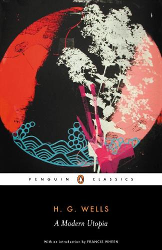 A Modern Utopia (Paperback)