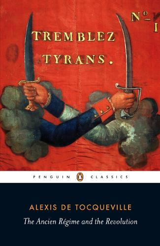 Ancien Regime and the Revolution (Paperback)