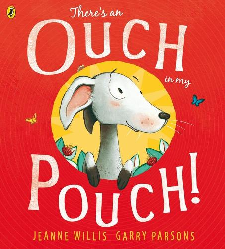 There's an Ouch in my Pouch! (Paperback)