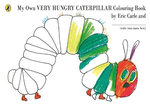 My Own Very Hungry Caterpillar Colouring Book - The Very Hungry Caterpillar (Paperback)