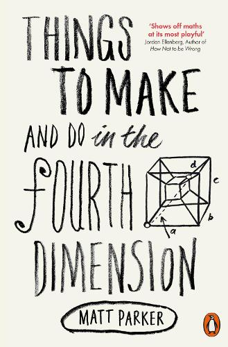 Things to Make and Do in the Fourth Dimension (Paperback)
