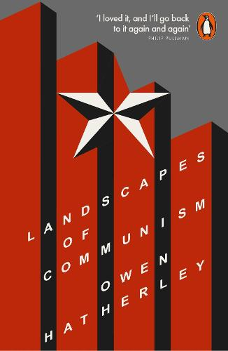 Landscapes of Communism: A History Through Buildings (Paperback)