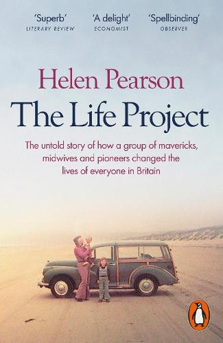 The Life Project: The Extraordinary Story of Our Ordinary Lives (Paperback)