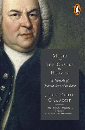 Music in the Castle of Heaven: A Portrait of Johann Sebastian Bach (Paperback)