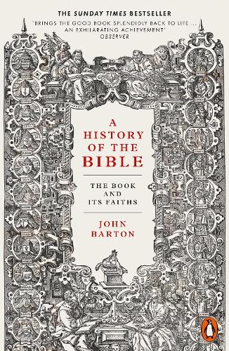 A History of the Bible: The Book and Its Faiths (Paperback)