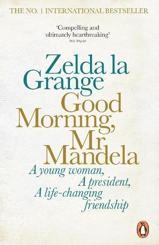 Good Morning, Mr Mandela (Paperback)