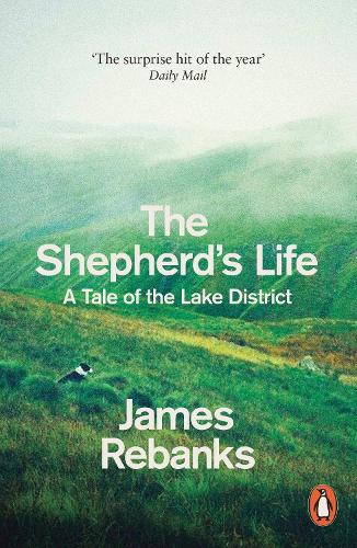 The Shepherd's Life: A Tale of the Lake District (Paperback)