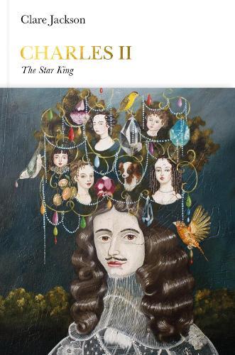 Charles II (Penguin Monarchs): The Star King - Penguin Monarchs (Hardback)