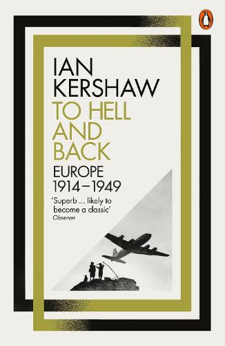 To Hell and Back: Europe, 1914-1949 (Paperback)