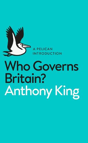 Who Governs Britain? - Pelican Books (Paperback)