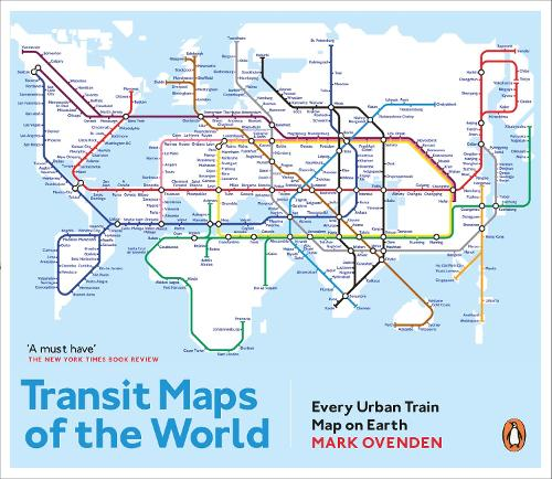 Transit Maps Of The World By Mark Ovenden Waterstones