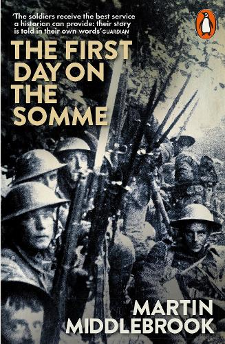 The First Day on the Somme: 1 July 1916 (Paperback)