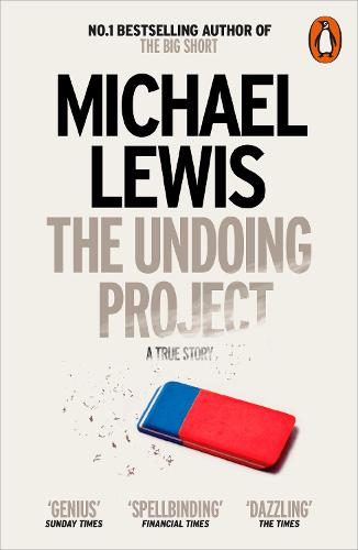 The Undoing Project: A Friendship that Changed the World (Paperback)