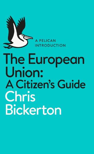 The European Union: A Citizen's Guide (Paperback)