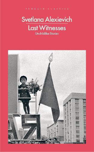 Last Witnesses: Unchildlike Stories (Paperback)