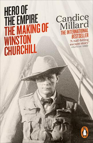 Hero of the Empire: The Making of Winston Churchill (Paperback)