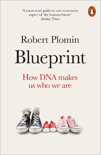 Blueprint: How DNA Makes Us Who We Are (Paperback)