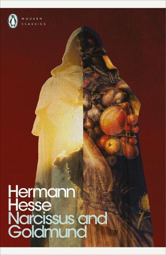 Narcissus and Goldmund - Penguin Modern Classics (Paperback)
