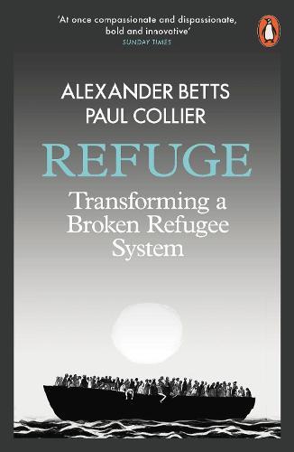 Refuge: Transforming a Broken Refugee System (Paperback)