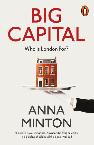 Big Capital: Who Is London For? (Paperback)